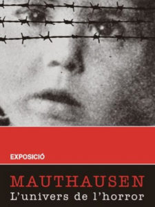 Mauthausen, l'univers de l'horror