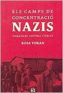 ELS CAMPS DE CONCENTRACIÓ NAZIS PARAULES CONTRA L'OBLIT