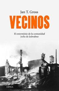 Vecinos: el exterminio de la comunidad judía de Jedwabne