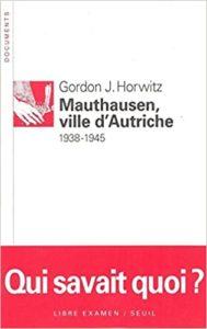 Mauthausen, ville d'Autriche 1938-1945