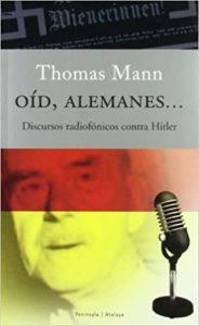 Oíd, alemanes: discursos radiofónicos contra Hitler