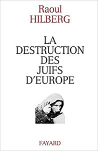 La Destruction des Juifs d'Europe (1988)