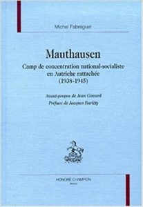 MAUTHAUSEN. CAMP DE CONCENTRATION NATIONAL-SOCIALISTE EN AUTRICHE