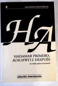 HADAMAR PRIMERO, AUSCHWITZ DESPUES.