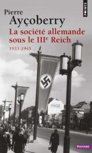 La societé allemande sous le Troisième Reich 1933-1945