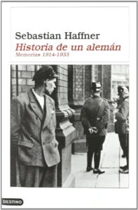 Historia de un alemán: recuerdos 1914-1933