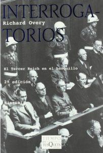 Interrogatorios: el Tercer Reich en el banquillo