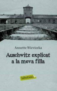 AUSCHWITZ EXPLICAT A LA MEVA FILLA