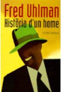 HISTORIA D´UN HOME