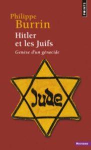 Hitler et les Juifs: Genèse d'un génocide