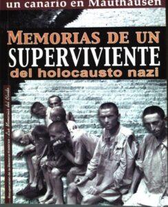 Un canario en Mauthausen. Memorias de un superviviente del holocausto nazi