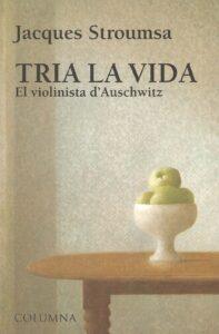Tria la vida, el violinista D'Auschwitz