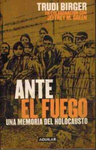 Ante el fuego. Una memoria del holocausto