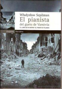El pianista del ghetto de Varsovia.