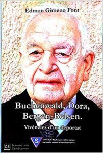 Buchenwald-Dora-Bergen Belsen. Vivències d'un deportat.