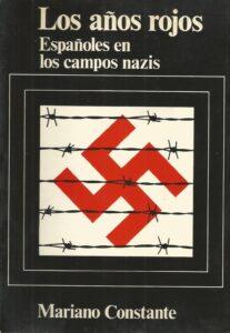 Los años rojos, españoles en los campos nazis