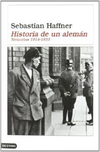 HISTORIA DE UN ALEMAN: RECUERDOS 1914-1933