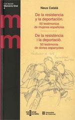 De la resistència i la deportació. 50 testimonis de dones espanyoles