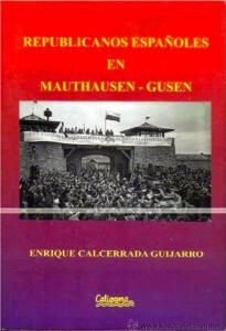 REPUBLICANOS ESPAÑOLES EN MANTHANSEN GUSEN