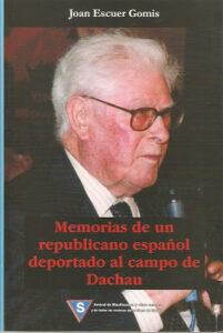 Memorias de un republicano español deportado al campo de Dachau
