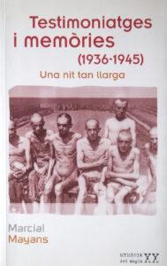 TESTIMONIATGES I MEMORIES (1936-1945): UNA NIT TAN LLARGA