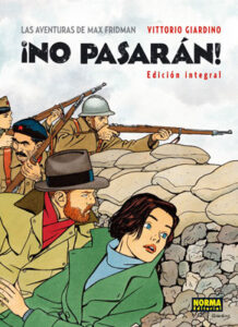 Las aventures de Max Fridman: La guerre d'Espagne ¡No pasarán!