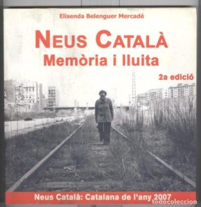 Neus Català. Memòria i lluita