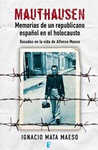 Memorias de un republicano español en el holocausto