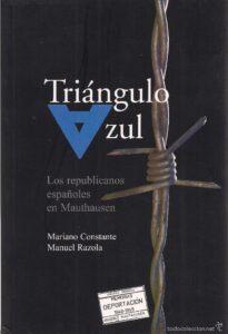 Triángulo azul (Los republicanos españoles en Mauthausen)