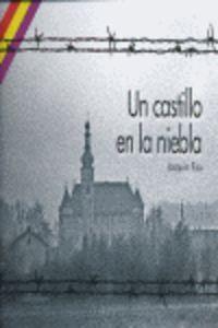 Un castillo en la niebla: tras las huellas del deportado republicano Mariano Carilla Albala
