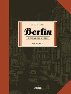 BERLIN 2 CIUDAD DE HUMO
