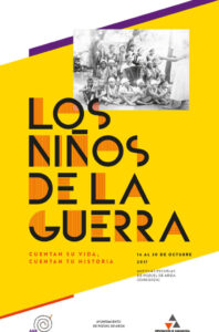 «LOS NIÑOS DE LA GUERRA» CUENTAN SU VIDA, CUENTAN TU HISTORIA