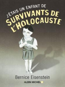J'étais un enfant de survivants de l'Holocauste